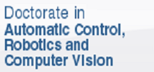 Doctorate in Automatic Control, Robotics and Computer Vision, (open link in a new window)